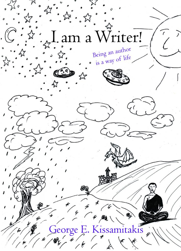 I am a writer! Being an author is a way of life